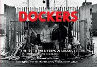 Dockers: The '95 to '98 Liverpool Lockout (Paperback)