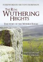 The Real Wuthering Heights: The Story of The Withins Farms (Paperback)
