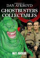 Ghostbusters Collectables (Paperback)