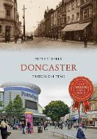 Doncaster Through Time - Through Time (Paperback)