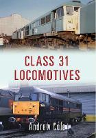 Class 31 Locomotives - Class Locomotives (Paperback)