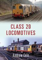 Class 20 Locomotives - Class Locomotives (Paperback)