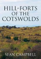 Hill-Forts of the Cotswolds (Paperback)