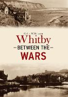 Whitby Between the Wars (Paperback)