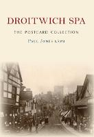 Droitwich Spa The Postcard Collection - The Postcard Collection (Paperback)