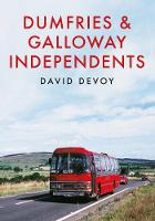 Dumfries & Galloway Independents (Paperback)