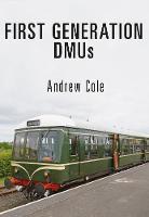 First Generation DMUs (Paperback)