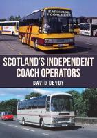 Scotland's Independent Coach Operators (Paperback)