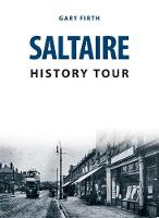 Saltaire History Tour - History Tour (Paperback)