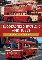 Huddersfield Trolleys and Buses