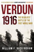 Verdun 1916: The Deadliest Battle of the First World War (Paperback)