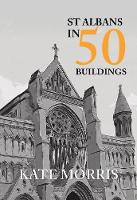 St Albans in 50 Buildings