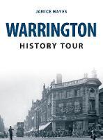 Warrington History Tour - History Tour (Paperback)