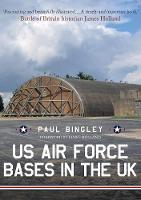US Air Force Bases in the UK (Paperback)