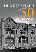 Huddersfield in 50 Buildings