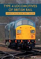 Type 4 Locomotives of British Rail (Paperback)