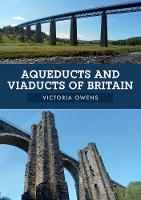 Aqueducts and Viaducts of Britain