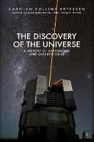 The Discovery of the Universe: A History of Astronomy and Observatories (Hardback)