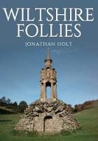 Wiltshire Follies (Paperback)