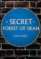 Secret Forest of Dean - Secret (Paperback)