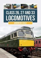 Class 26, 27 and 33 Locomotives (Paperback)