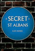 Secret St Albans - Secret (Paperback)
