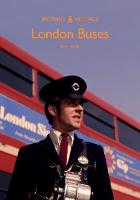 London Buses - Britain's Heritage (Paperback)