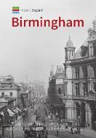 Historic England: Birmingham: Unique Images from the Archives of Historic England - Historic England (Paperback)