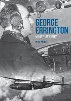 George Errington: A Test Pilot's Story (Paperback)