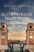 International Trade in the Early Middle Ages (Hardback)