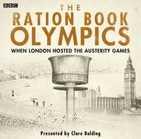 The Ration Book Olympics
