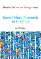 Social Work Research in Practice: Ethical and Political Contexts (Paperback)