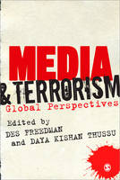 Media and Terrorism: Global Perspectives (Paperback)