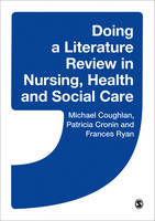 Doing a Literature Review in Nursing, Health and Social Care (Paperback)