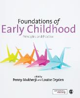 Foundations of Early Childhood: Principles and Practice (Paperback)
