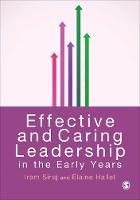 Effective and Caring Leadership in the Early Years (Hardback)