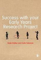 Success with your Early Years Research Project (Paperback)