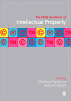 The SAGE Handbook of Intellectual Property (Hardback)