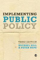 Implementing Public Policy: An Introduction to the Study of Operational Governance (Paperback)