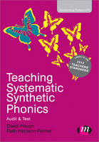 Teaching Systematic Synthetic Phonics: Audit and Test - Transforming Primary QTS Series (Paperback)