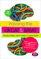 Passing the UKCAT and BMAT: Advice, Guidance and Over 600 Questions for Revision and Practice - Student Guides to University Entrance Series (Paperback)