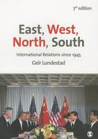 East, West, North, South: International Relations since 1945 (Hardback)