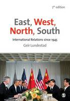 East, West, North, South: International Relations since 1945 (Paperback)