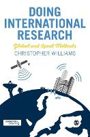 Doing International Research: Global and Local Methods (Hardback)