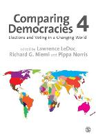 Comparing Democracies: Elections and Voting in a Changing World (Paperback)