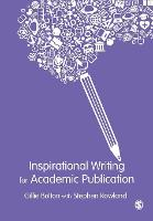 Inspirational Writing for Academic Publication (Paperback)