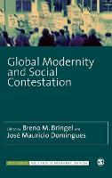 Global Modernity and Social Contestation - Sage Studies in International Sociology (Hardback)