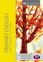 Primary English for Trainee Teachers (Paperback)