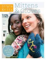 Simple Knits Mittens & Gloves: 11 great ways to keep warm (Paperback)