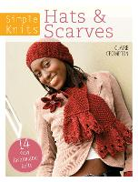 Simple Knits Hats & Scarves: 14 easy fashionable knits (Paperback)
